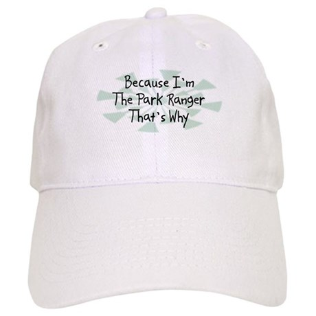 Because Park Ranger Baseball Cap by ultrabecause 0ae2a4a63ff
