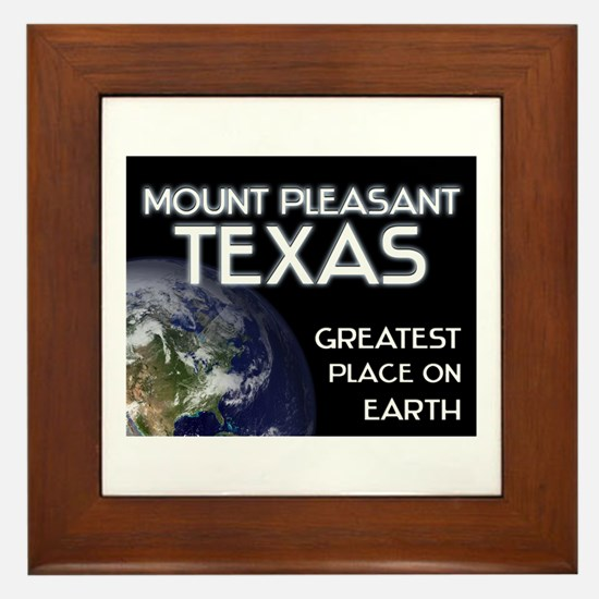 mount pleasant texas - greatest place on earth Fra