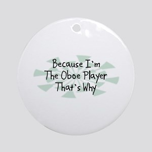 Because Oboe Player Ornament (Round)