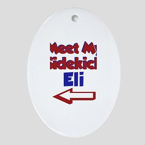 Eli's Sidekick (Left) Oval Ornament