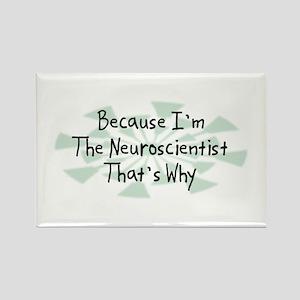 Because Neuroscientist Rectangle Magnet