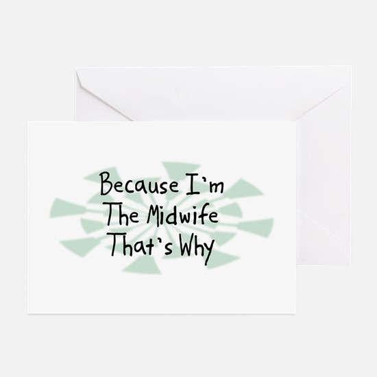 Because Midwife Greeting Cards (Pk of 20)