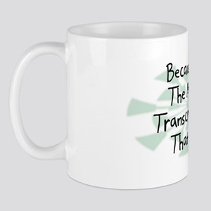Because Medical Transcriptionist Mug