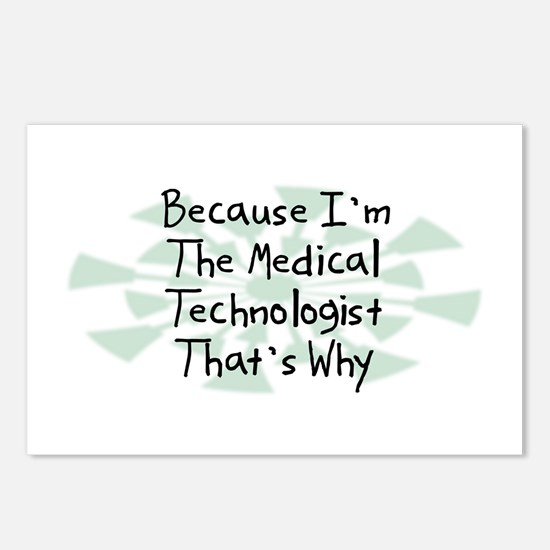 Because Medical Technologist Postcards (Package of