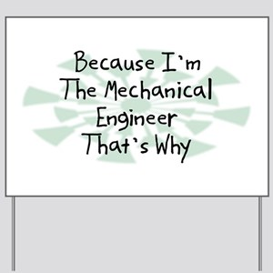 Mechanical Engineers Quotes Funny Yard Signs Cafepress