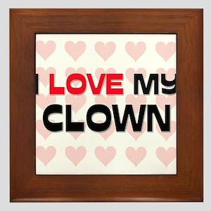 I Love My Clown Framed Tile