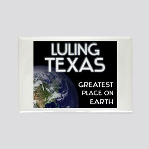 luling texas - greatest place on earth Rectangle M