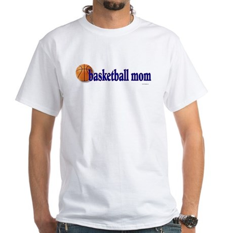 Basketball Mom White T-Shirt