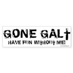 Gone Galt Bumper Sticker (10 pk)