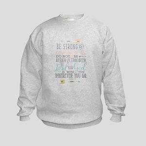 Joshua 1:9 Bible Verse Sweatshirt