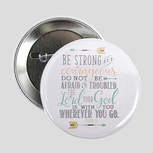 """Joshua 1:9 Bible Verse 2.25"""" Button"""