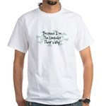 Because Linguist White T-Shirt