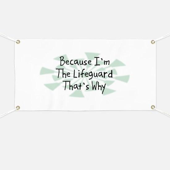 Because Lifeguard Banner