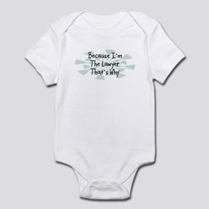 Because Lawyer Infant Bodysuit