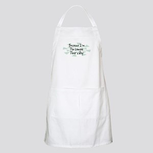 Because Lawyer BBQ Apron