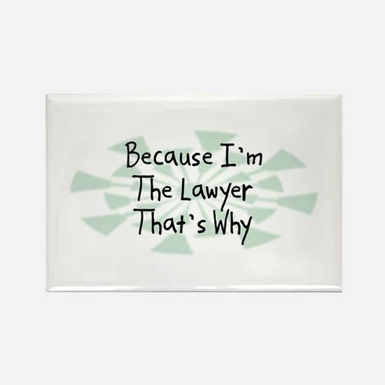 Because Lawyer Rectangle Magnet (10 pack)