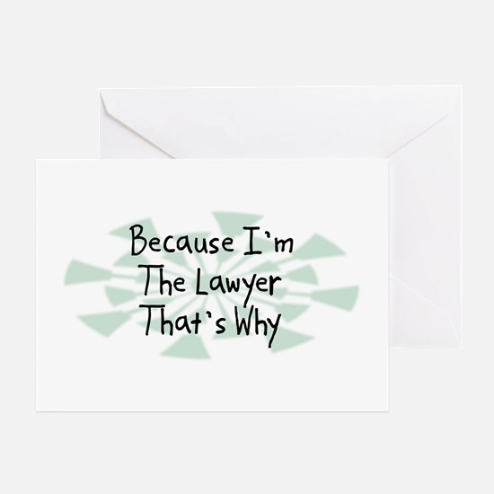 Because Lawyer Greeting Card