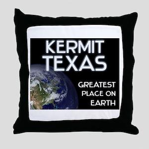 kermit texas - greatest place on earth Throw Pillo