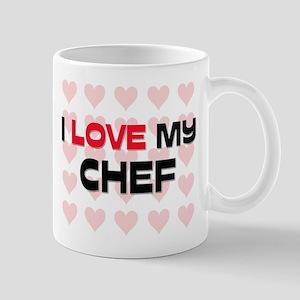 I Love My Chef Mug