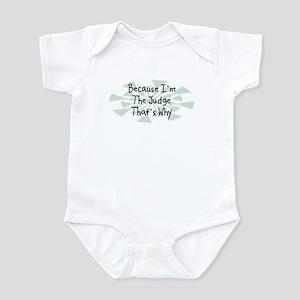 Because Judge Infant Bodysuit