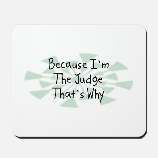 Because Judge Mousepad