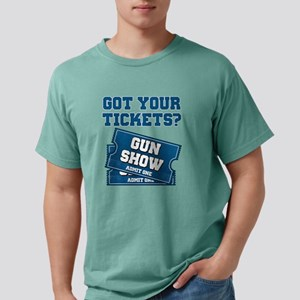 Got Your Tickets To The Gun Show T-Shirt