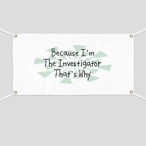 Because Investigator Banner