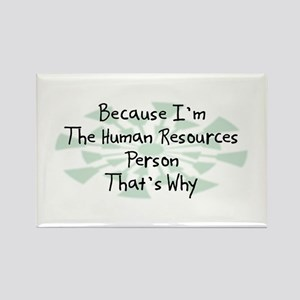 Because Human Resources Person Rectangle Magnet (1
