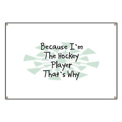 Because Hockey Player Banner