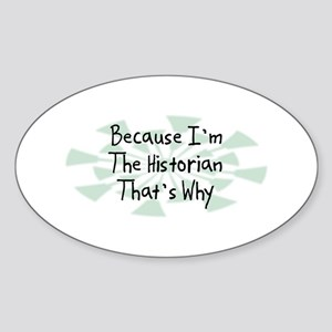 Because Historian Oval Sticker