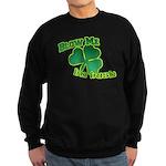 Blow me im Irish Sweatshirt (dark)