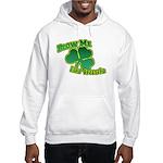 Blow me im Irish Hooded Sweatshirt