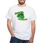 Blow me im Irish White T-Shirt