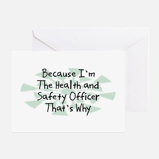 Because Health and Safety Officer Greeting Card