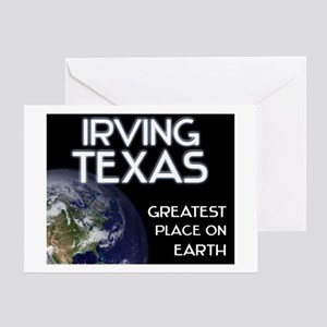 irving texas - greatest place on earth Greeting Ca