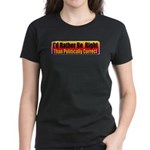 I'd Rather Be Right Women's Dark T-Shirt