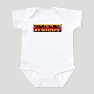 I'd Rather Be Right Infant Bodysuit
