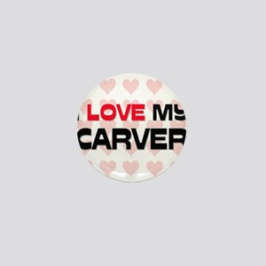 I Love My Carver Mini Button