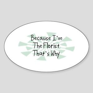 Because Florist Oval Sticker