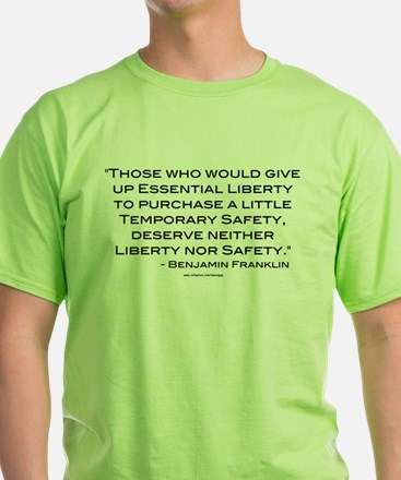 Liberty Nor Safety (Quote) T-Shirt
