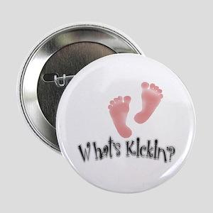 """What's Kickin'? Design 2 2.25"""" Button"""