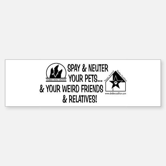 Spay & Neuter Fun! Bumper Bumper Bumper Sticker