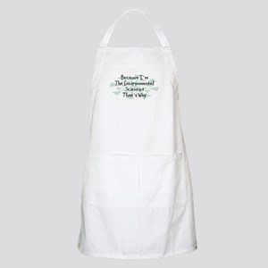 Because Environmental Scientist BBQ Apron