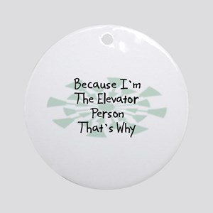 Because Elevator Person Ornament (Round)