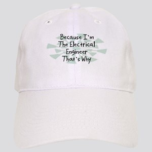 Because Electrical Engineer Cap