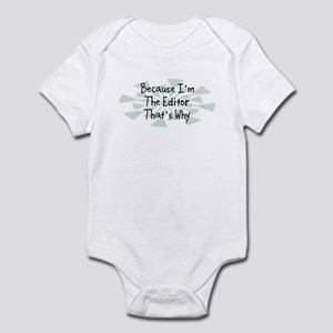 Because Editor Infant Bodysuit
