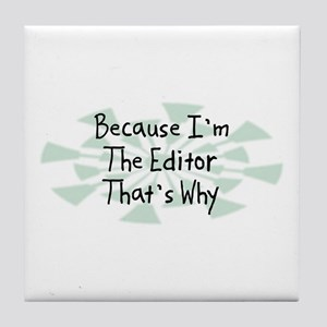 Because Editor Tile Coaster