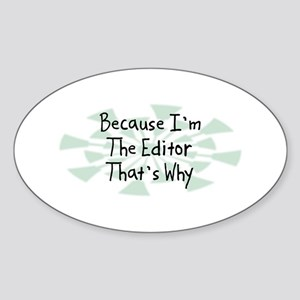 Because Editor Oval Sticker