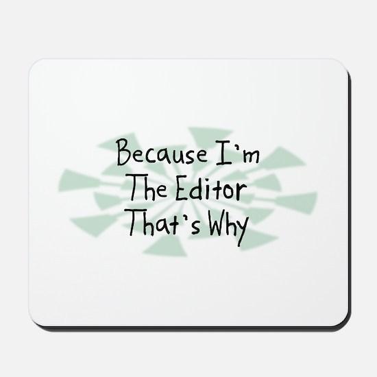 Because Editor Mousepad