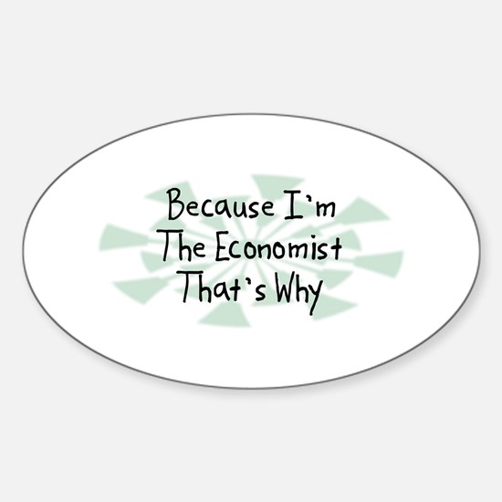 Because Economist Oval Decal